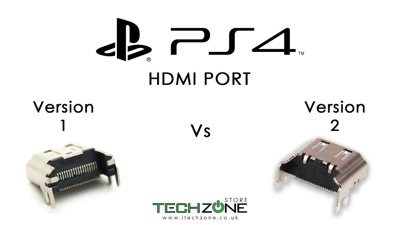 Sony Playstation 4 Ps4 Hdmi Port Version 1 Vs Version 2 Comparison