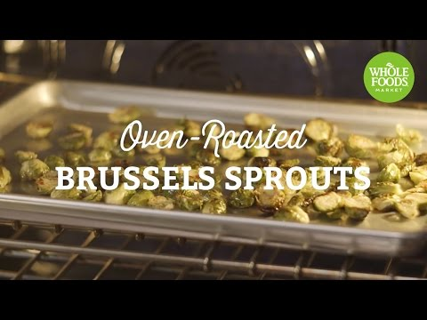 Oven-Roasted Brussels Sprouts | Whole Foods Market