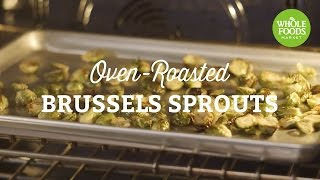 Oven-Roasted Brussels Sprouts  Whole Foods Market