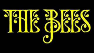 The Bees - Hourglass