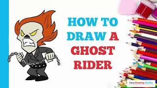 How to Draw a Ghost Rider in a Few Easy Steps: Drawing Tutorial for Kids and Beginners