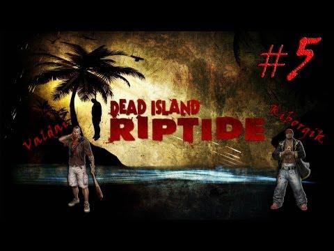 Смотреть прохождение игры [Coop] Dead Island Riptide #5 - Вплавь по реке.