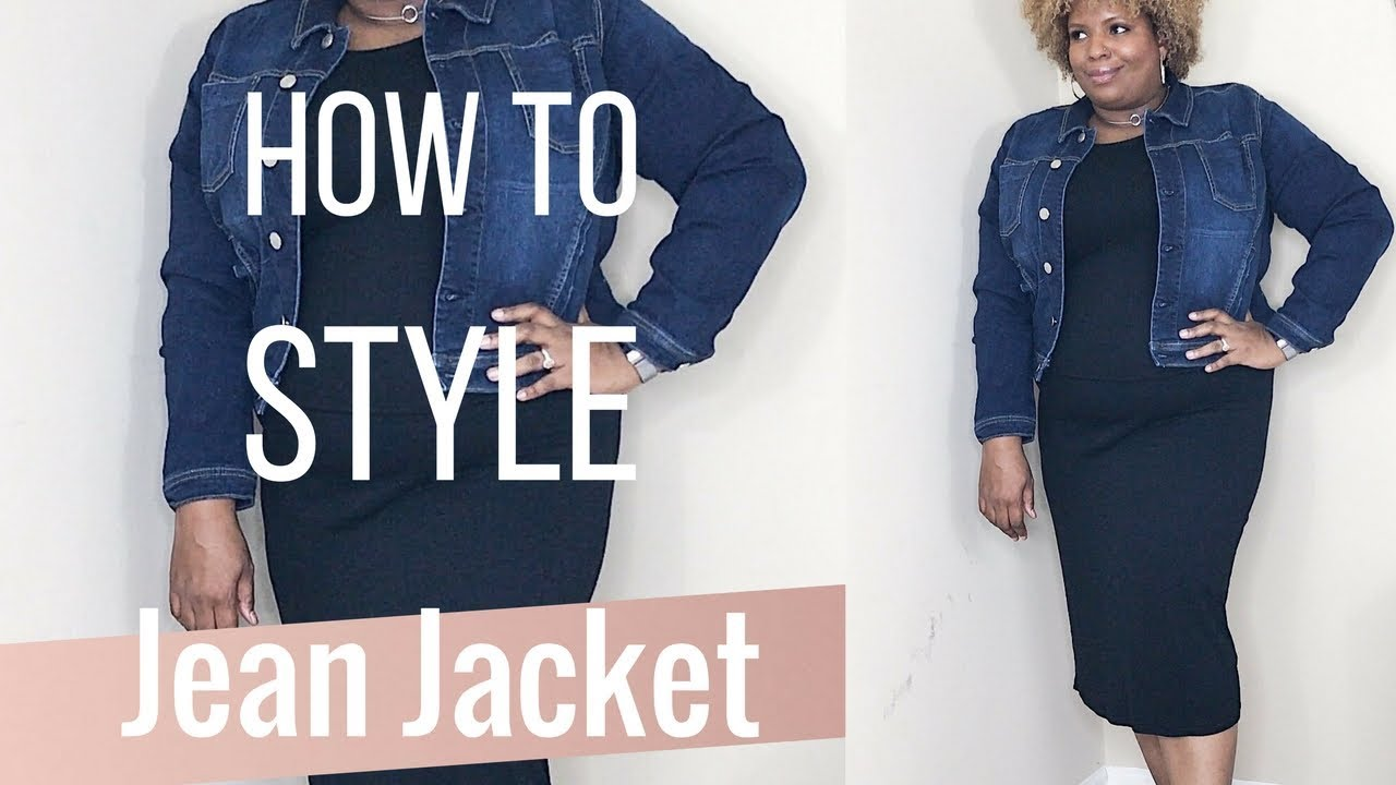 14c1801254 How to Style a Jean Jacket- Plus Size - YouTube