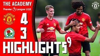 The Academy | U18 Highlights | Manchester United 4-3 Blackburn Rovers