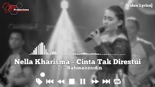 Nella Kharisma - Cinta Tak Direstui [Video Lyrics]
