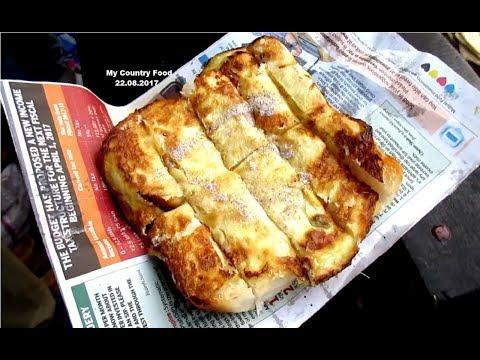 Indian Street Food - Egg Toast - Kolkata Street Food - Bengali Street Food India - My Country Food
