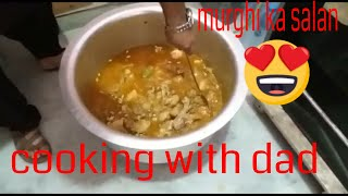 Abu jan ki cooking   | Recipe Of Chicken Ka Salan | Murghi Ka Salan | How To Make Chicken Curry