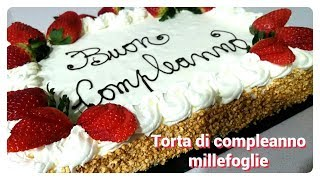 Torta di compleanno millefoglie con scritta/ Birthday cake with decorations Recipe