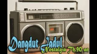Download lagu Dangdut Jadul Nostalgia Tahun 90an Dangdut Kenangan Nostalgia Lawas 90an MP3