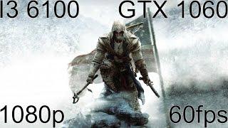 Assassins Creed 3 GTX 1060 & I3 6100 Max Settings Performance Test