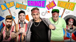 A Day With Cringe TikToker | Harsh Beniwal