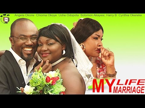 My Life My Marriage - part 1 2014 Latest Nigerian Nollywood Movie
