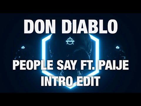 Don Diablo - People Say ft. Paije Intro Edit
