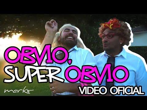 (Video oficial) OBVIO SUPER OBVIO