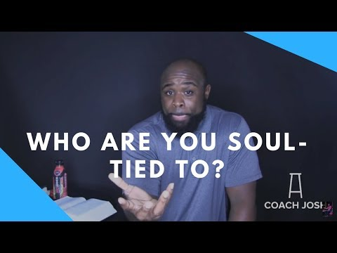 Healthy vs. Unhealthy Soul-ties to people. UNPLUGGED Lecture by @MYCOACHJOSH