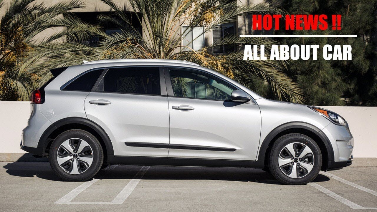 Hot News 2018 Kia Niro Phev Release Date Part 1