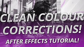 After Effects For Nerds: CC & RSMB (Colour Correction Tutorial)