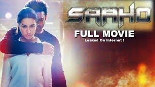 SAAHO FULL MOVIE HD | Prabhas | Shraddha Kapoor | Leaked On Internet