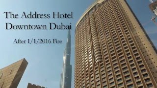 Address Hotel - After Fire Accident at Downtown Dubai