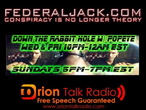 Down The Rabbit Hole w/ Popeye (01-20-2012) Hacker Winston Smith - Anon & Internet False Flag Events