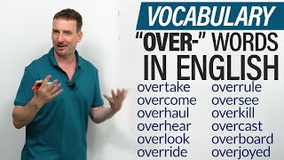 English Vocabulary: Learn 15 words with the prefix OVER-