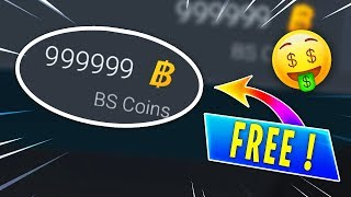 NEW GLITCH : HOW TO HAVE UNLIMITED BS COINS FOR FREE [EASY]
