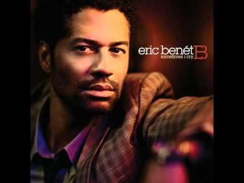 Sometimes I Cry - Eric Benet