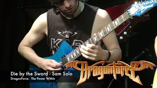 DragonForce - Die by the Sword (Sam Totman Solo Playthrough)