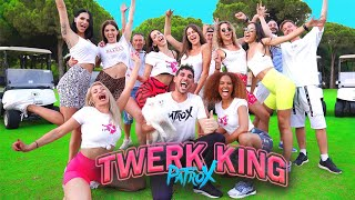 PatroX – Twerk King (Official Video HD)