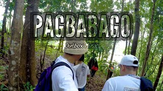 PAGBABAGO - OUTBOX MUSIC (Official Music Video)