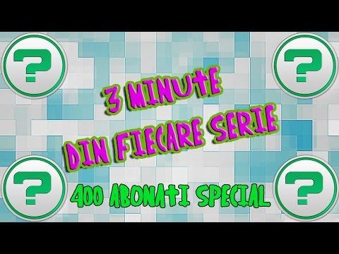 400 ABONATI SPECIAL | 3 minute din fiecare serie de pe canal