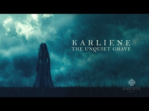 Karliene - The Unquiet Grave