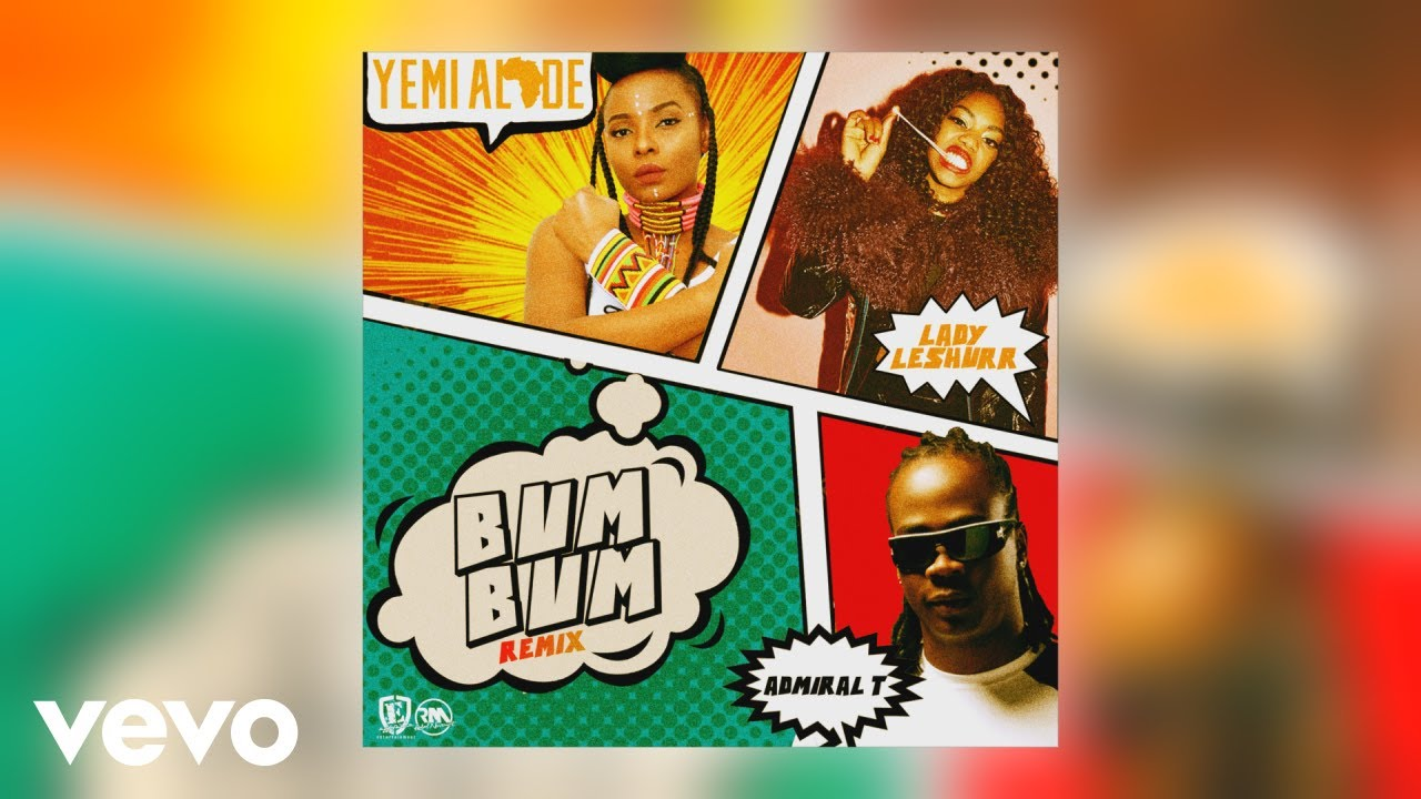 Yemi Alade - Bum Bum (Official Audio) ft. Lady Leshurr, Admiral T