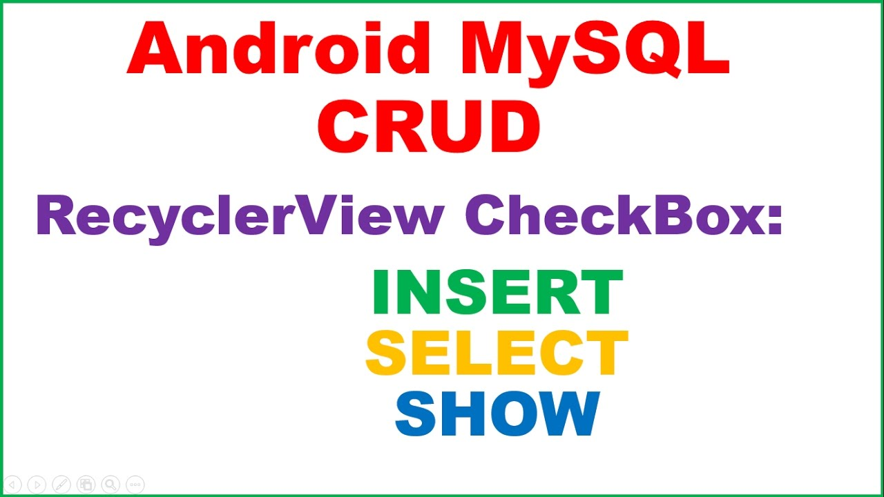 Android MySQL → Android MySQL – RecyclerView CheckBoxes – INSERT