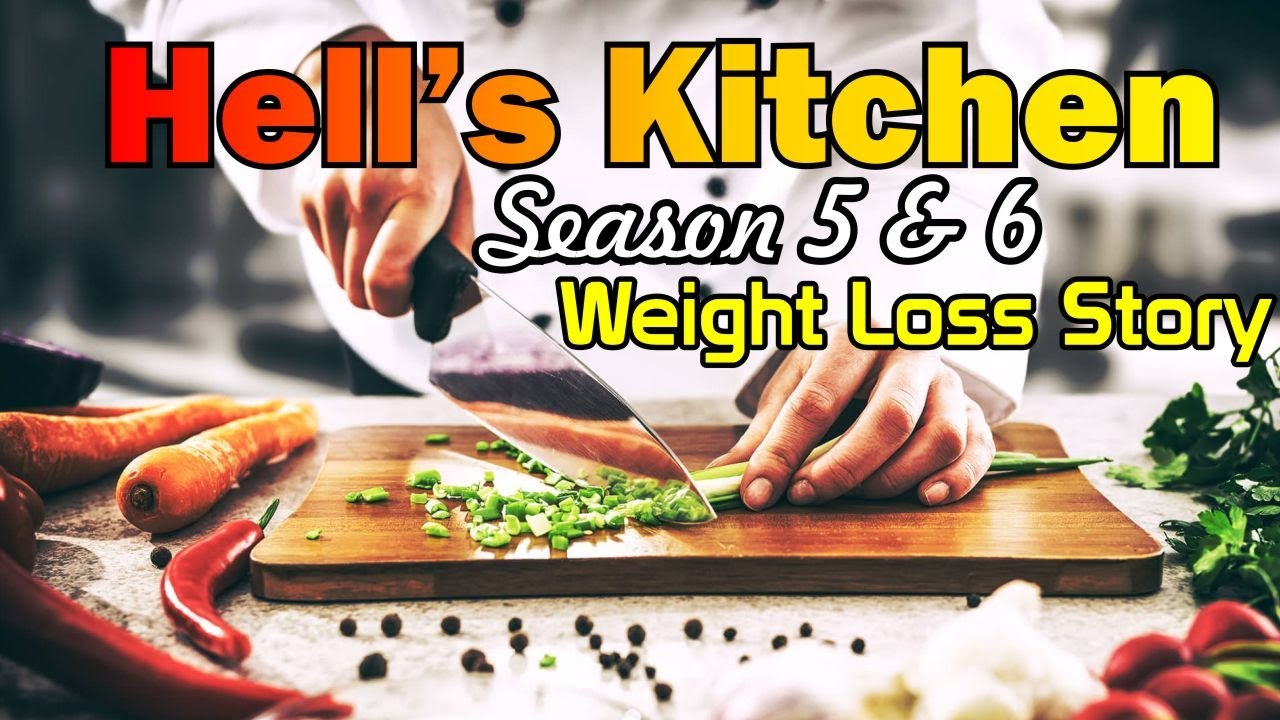 Hells Kitchen Season 5 6 Robert Hesse Weight Loss Story And More Miles Matias Youtube