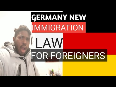 THE NEW IMMIGRATION LAW IN GERMANY......2018../..2019  EASY VISA TO GERMANY