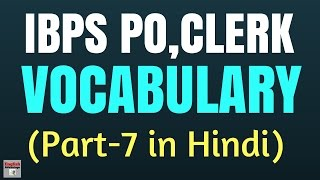 Most Important VOCABULARY for IBPS PO, Clerk and SSC CGL | in Hindi | Part 7