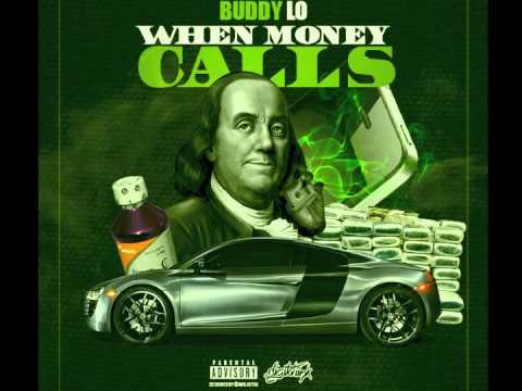 Buddy Lo - When Money Calls