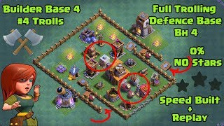 Clash of Clans - Builder Base level 4 | Builder hall 4 Base Troll Base 2017 | Full Trolling base