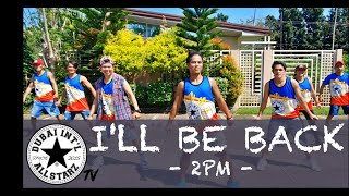 I'll Be Back | 2Pm | Zumba® Fitness | KPOP | Dance Fitness | Easy Choreography| Michael Brucal
