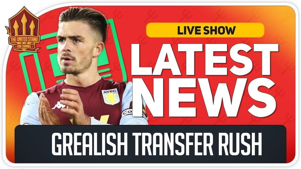 Grealish Transfer Close? Woodward Backs Solskjaer! Man Utd News Смотри на OKTV.uz