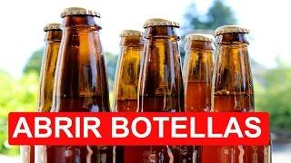 5 Formas De Abrir Una Botella Sin Abrido...