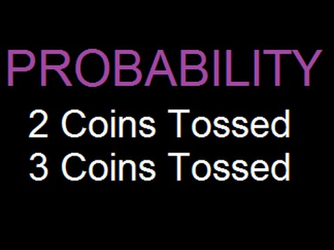 Probability - Tossing 2 or 3 coins - Solved Example (easy) - 1