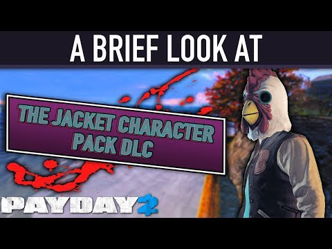 A brief look at The Jacket Character Pack DLC. [PAYDAY 2]