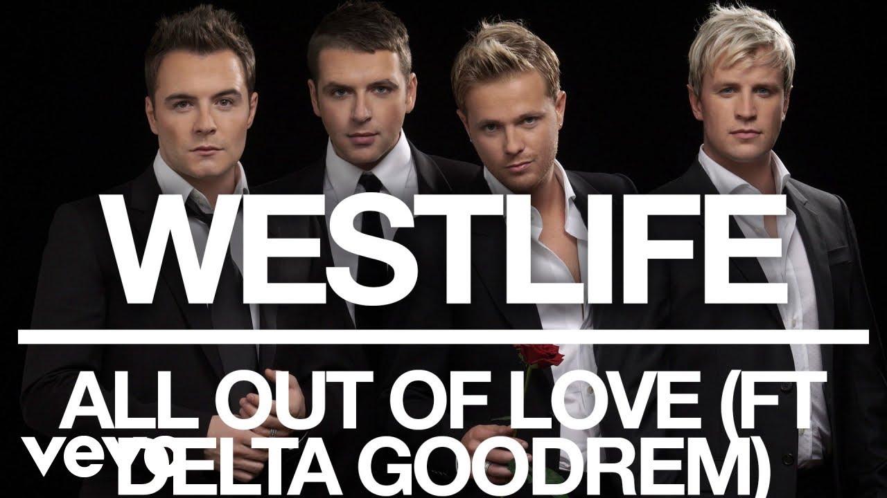 Westlife – All Out of Love (Official Audio) ft. Delta Goodrem