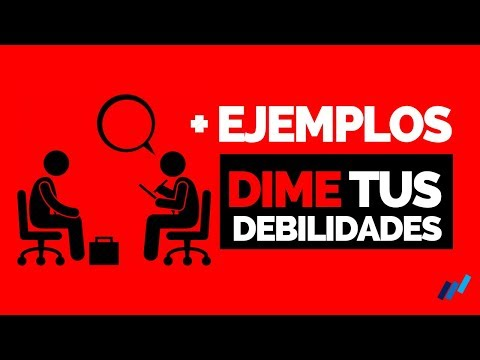 Cuál es tu MAYOR DEBILIDAD [CÓMO RESPONDER] Debilidades en la entrevista DE TRABAJO