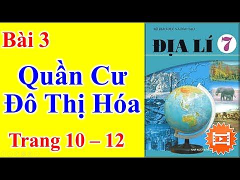 Địa Lý Lớp 7 Bài 3 – Quần Cư. Đô Thị Hóa - Trang 10 - 12