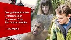Das goldene Amulett - Der Film.