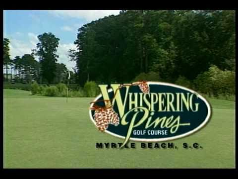 Whispering Pines Golf Course A Myrtle Beach Holiday Member