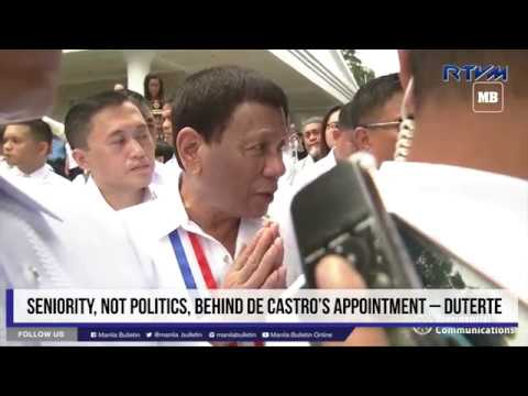 Seniority, not politics, behind De Castro's appointment – Duterte